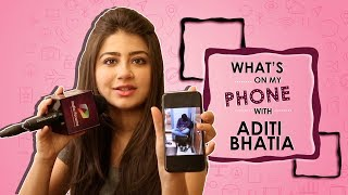What s On My Phone With Aditi Bhatia Phone Secrets Revealed Exclusive