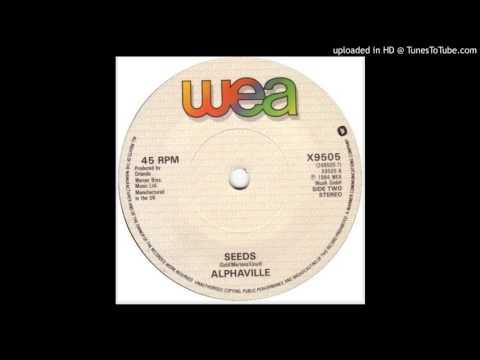 """Alphaville - Seeds (1984 7"""" B-Side)"""