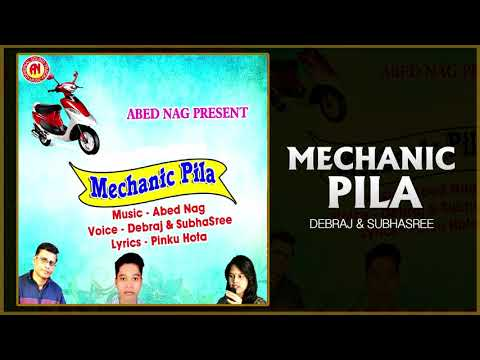 Mechanic Pila(Full Audio) - Oriya Sambalpuri Song | Oriya Songs 2018 | Love Song