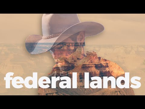 Federal lands, explained.