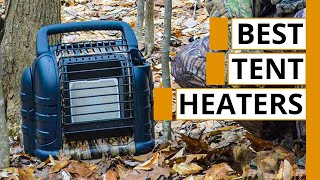 Top 5 Best Portable Tent Heaters