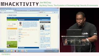 Hacktivity 2012 - Joe McCray - Big Bang Theory - Pentesting high security environments