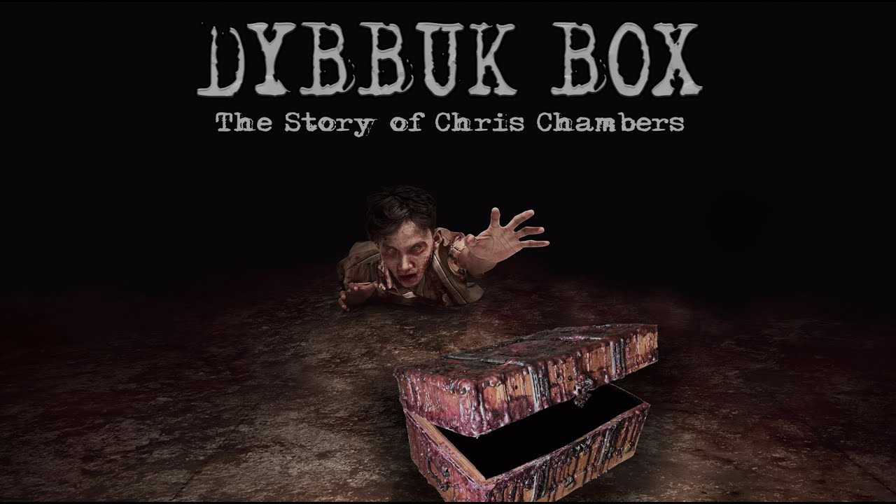 Dybbuk Box - True Story Of Chris Chambers' Review | Higgypop