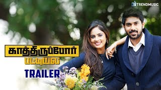 Kathiruppor Pattiyal - Official Trailer | Sean Roldan, Sachin Mani,  Nandhitha | TrendMusic