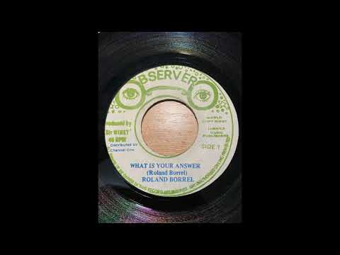 """Roland Burrell - What Is Your Answer (Observer 7"""")"""