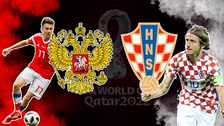 РОССИЯ ХОРВАТИЯ ПРЯМАЯ ТРАНСЛЯЦИЯ Чемпионат Мира 2022 по футболу Отборочный раунд