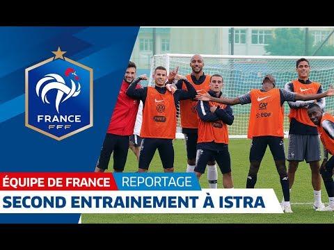 Equipe de France : Deuxième entraînement à Istra I FFF 2018