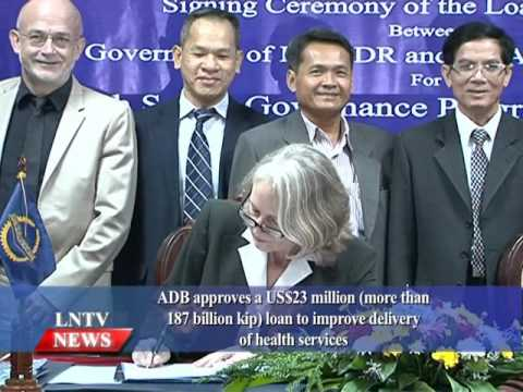 Lao NEWS on LNTV: ADB approves a US$23 mill loan to improve delivery of health services.2/10/2015