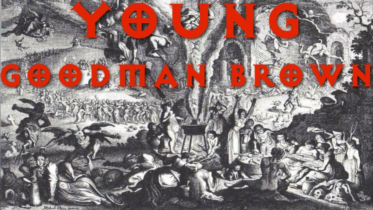 young goodman brown by nathaniel hawthorne classic horror young goodman brown by nathaniel hawthorne classic horror literature
