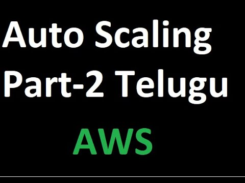 auto-scaling-part-2-aws-in-telugu