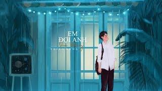 EM ĐỢI ANH ĐƯỢC KHÔNG - THIÊN DŨNG COVER || Lyrics Video