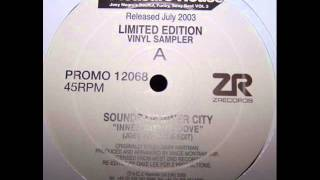 Sounds Of Inner City - Inner City Groove (Joey Negro Re-Edit)