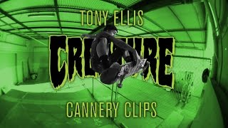Creature Cannery Clips: Tony Ellis