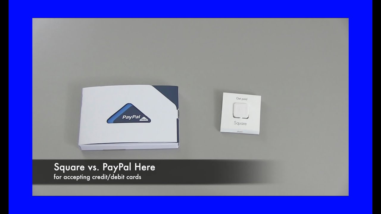 Square vs PayPal Here - YouTube
