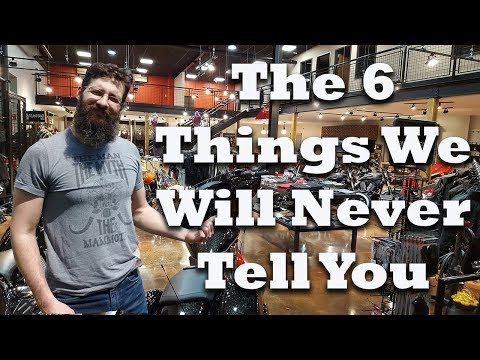 6 Things Motorcycle dealers will never tell you