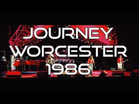 Journey - Worcester, MA 1986 Complete...