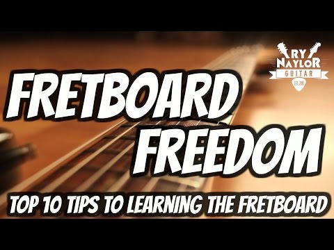 Top 10 tips to guitar fretboard mastery - how to learn the notes on guitar fretboard