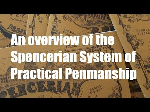 An overview of the Spencerian System of Practical Penmanship