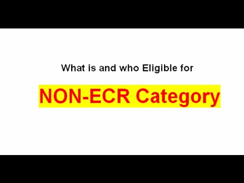 What Is Non Ecr Category Who Eligible For Non Ecr Category In