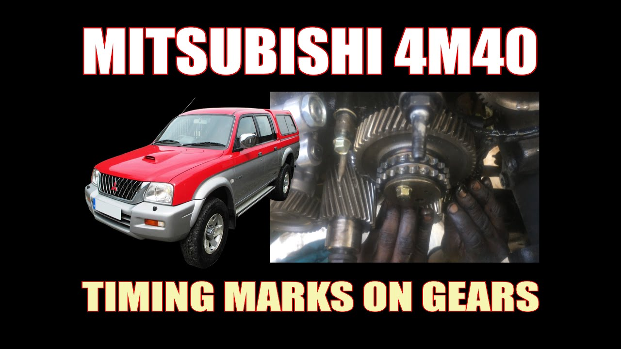 MITSUBISHI L200 ( 4M40 ) - TIMING MARKS ON GEARS