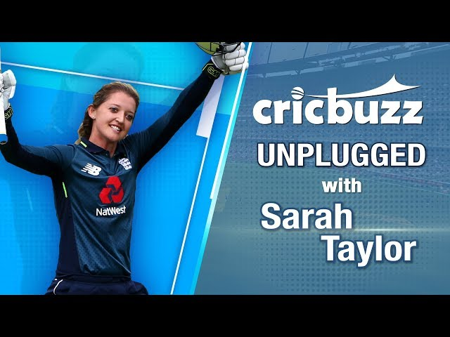 Sarah Taylor speaks about her return to international cricket on Cricbuzz Unplugged