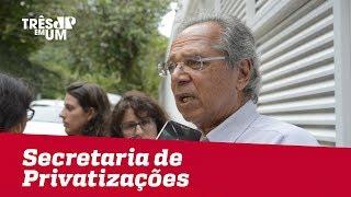 Paulo Guedes anuncia criação de Secretaria de Privatizações