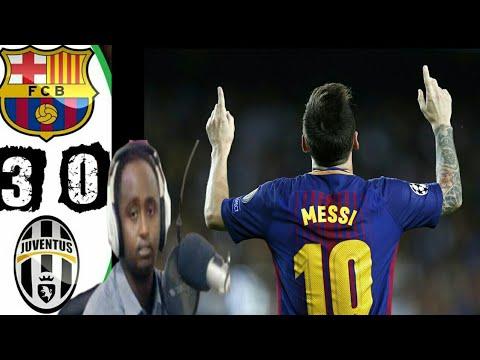 Tabintii Maxamed Qadar Barcelona Vs Juventus 3-0 - YouTube