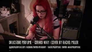 DRUGSTORE PERFUME - GERARD WAY (rachelmillermusic cover!) :) Mp3