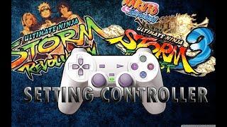 Gambar cover Cara Setting Controller/Joystick Naruto Shippuden Ultimate Ninja Storm 4, Storm 3 & Storm Revolution