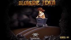 Klondike Fever (EN) - Capecod Gaming Slot Machine