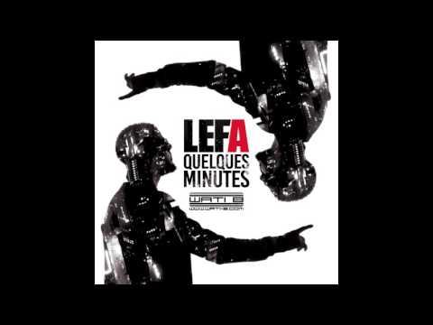 Download Lefa - Quelques minutes (Audio officiel)