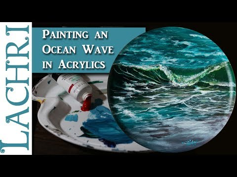 Painting an ocean wave in acrylics - Painting tips w/ Lachri
