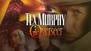 Tex Murphy Overseer - Part 1