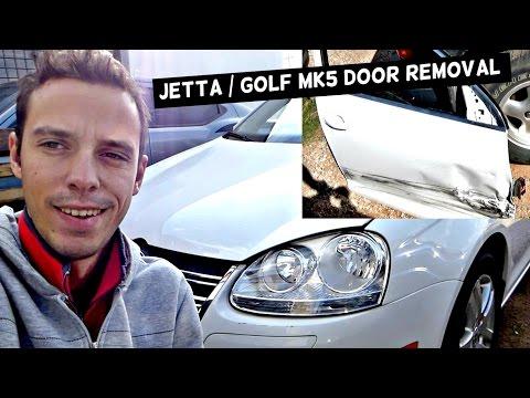 HOW TO REMOVE AND REPLACE FRONT DOOR ON VW JETTA GOLF MK5 2005 - 2010
