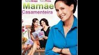 MAMÃE CASAMENTEIRA - (classif.14 anos) / Redublagem thumbnail