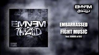 Twiztid & Eminem - Embarrassed/Fight Music (Mashup)