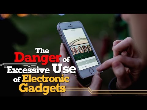 The Danger of Excessive Use of  Electronic Gadgets