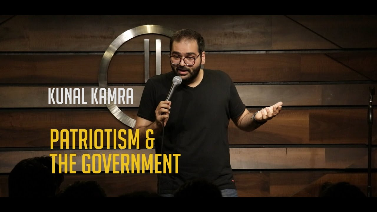 Patriotism & the Government   Stand-up Comedy by Kunal Kamra