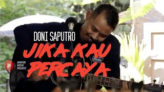 Jika Kau Percaya - Seventeen By Doni Saputro Ft Kinnara Band