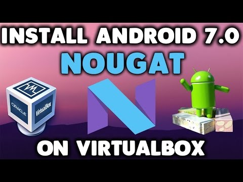 Install Android 7.0 Nougat On PC Or Virtualbox In Hindi/urdu By Free Knowledge