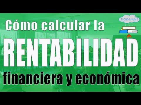 Cómo calcular la rentabilidad económica y financiera (en menos de 8 minutos)