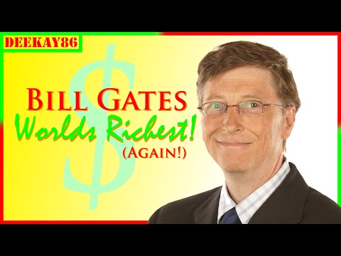 BILL GATES: Forbes Richest Person On Earth (AGAIN!) | Funny News Vid!