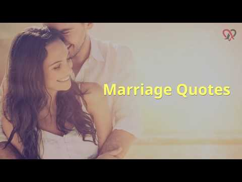130 Marriage Quotes and Sayings
