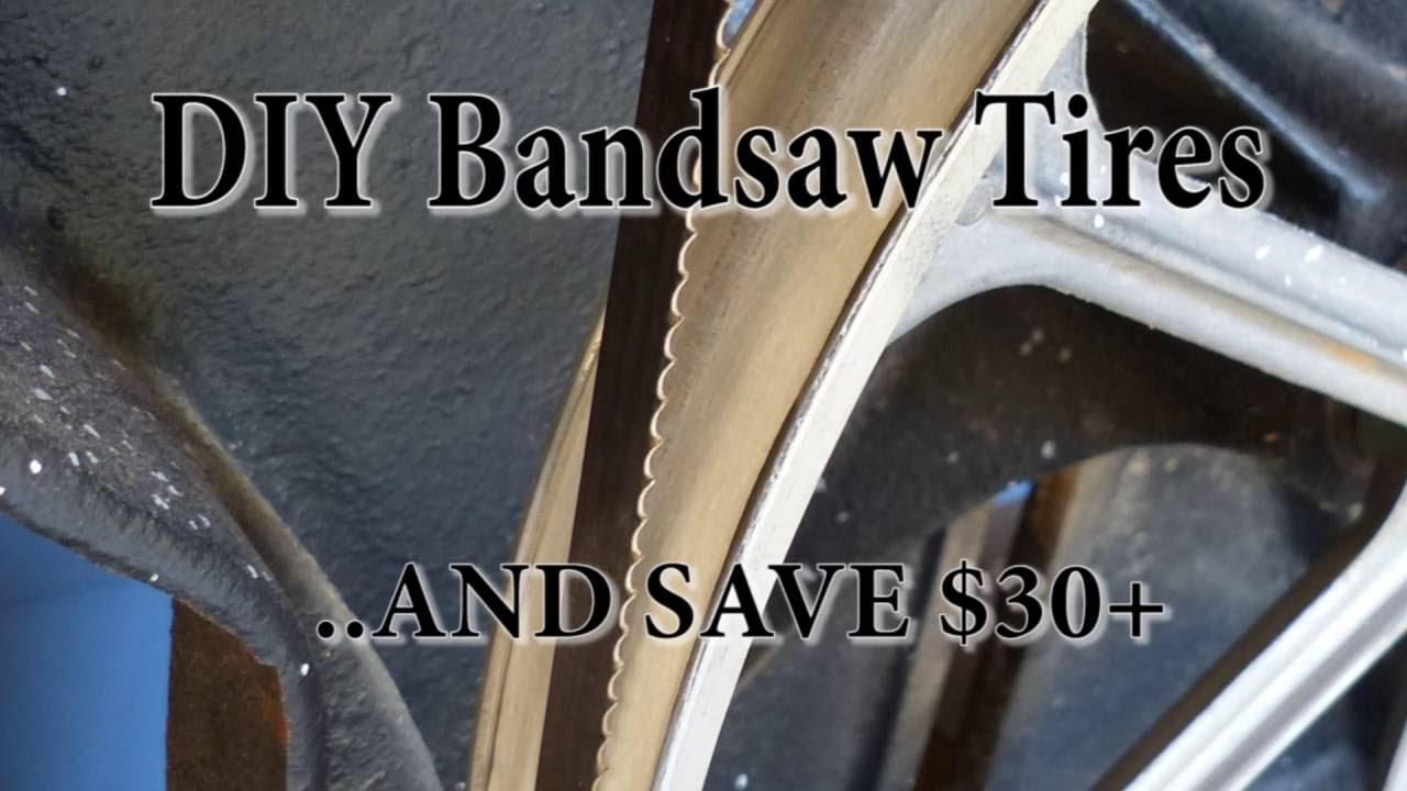 Diy Bandsaw Tires Save 30 Youtube