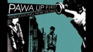 Pawa Up First - Broadcast