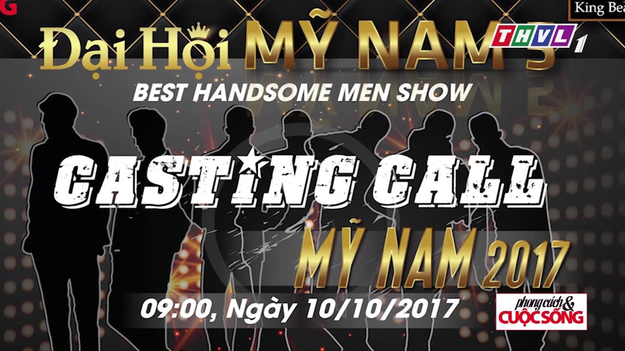 Casting call Đại hội MỸ NAM: Nơi hội tụ dàn