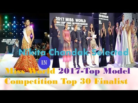 Miss World 2017-Top Model Competition(Nikita) in TOP 30 Ramp Model Finalist