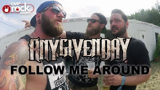 ANY GIVEN DAY - Follow Me Around