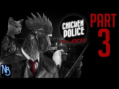 Chicken Police Walkthrough Part 3 No Commentary |
