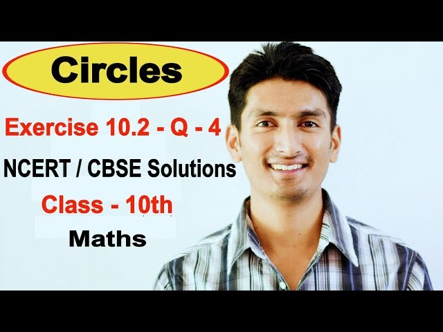 Exercise 10.2 - Question 4 - Circles - NCERT/CBSE Solutions for class 10th maths || Truemaths